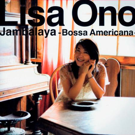 Jambalaya -Bossa Americana- 美麗時光 專輯封面