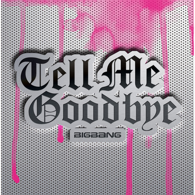 Tell Me Goodbye 專輯封面