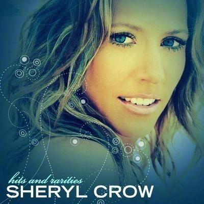 Sheryl Crow - Hits and Rarities 專輯封面