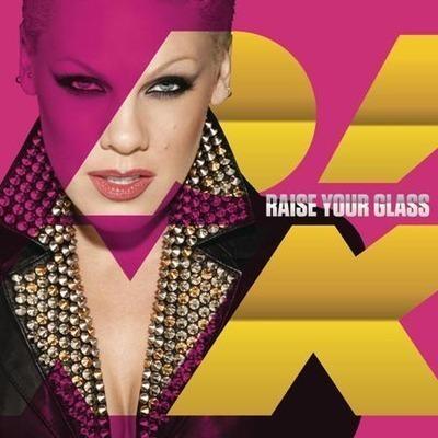 Raise Your Glass 專輯封面