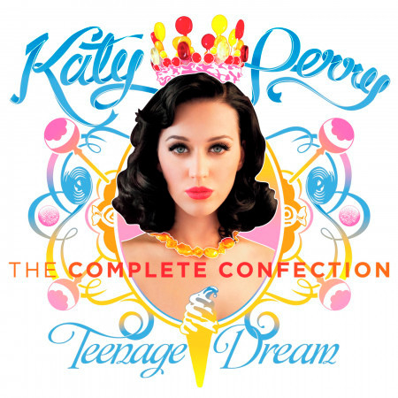Teenage Dream The Complete Confection 專輯封面