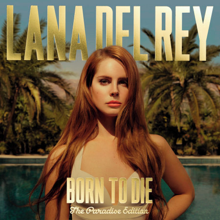 Born To Die - The Paradise Edition 專輯封面