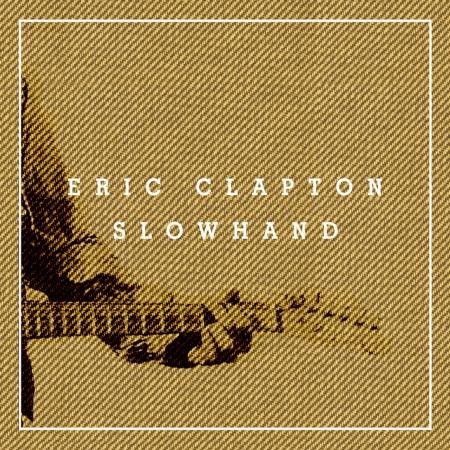 Slowhand 35th Anniversary 慢手【35週年雙碟紀念盤】 專輯封面