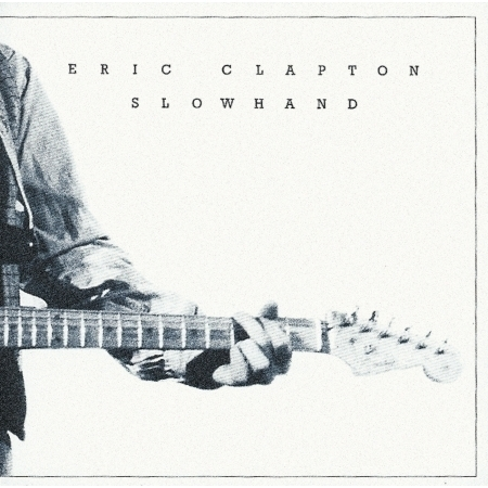 Slowhand 35th Anniversary 慢手【35週年紀念盤】 專輯封面