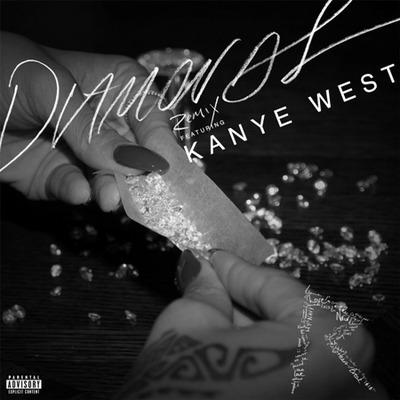Diamonds (feat. Kanye West) [Remix] 專輯封面
