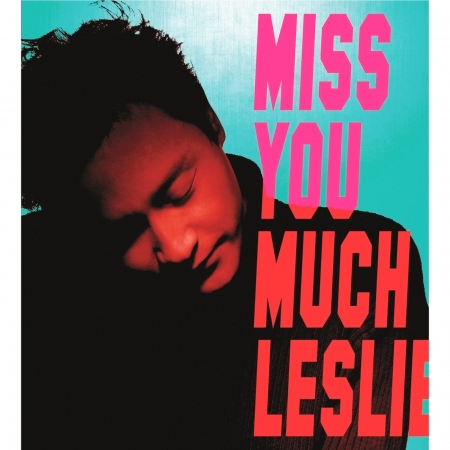 Miss You Much, Leslie 專輯封面