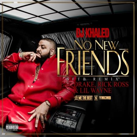 No New Friends (feat. Drake, Ross & Lil Wayne) 專輯封面