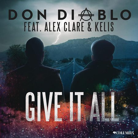 Give It All (feat. Alex Clare & Kelis) 專輯封面