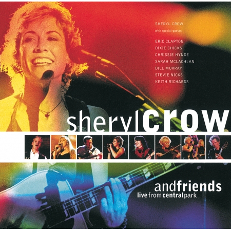 Sheryl Crow And Friends Live From Central Park 專輯封面