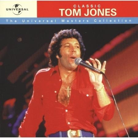Classic Tom Jones - Universal Masters Collection 專輯封面