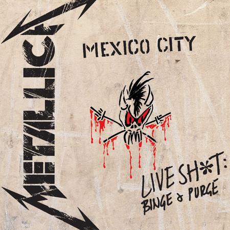 Live Sh*t: Binge & Purge (Live In Mexico City) 專輯封面