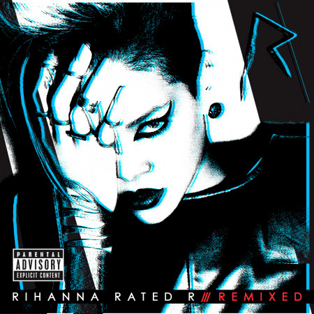 Rated R: Remixed (Explicit Version) 專輯封面