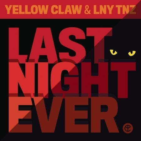 Last Night Ever 專輯封面