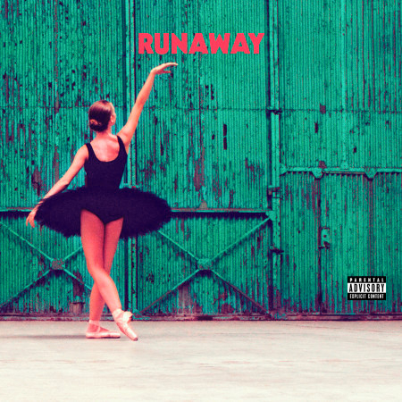 Runaway (Explicit Version) 專輯封面