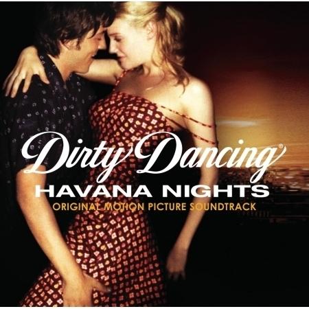 Dirty Dancing: Havana Nights 專輯封面