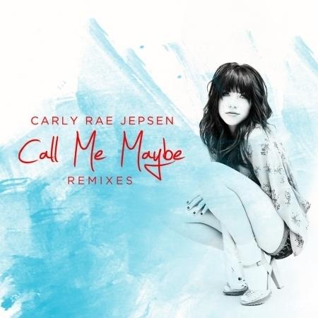 Call Me Maybe (Remixes) 專輯封面