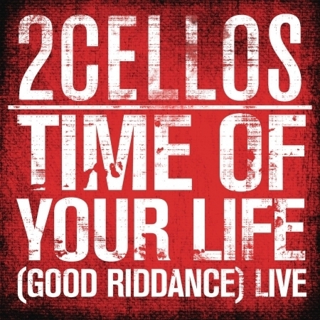 Time of Your Life (Good Riddance) (Live) 專輯封面