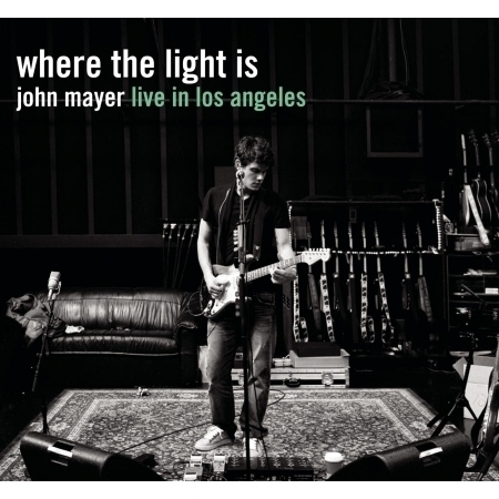 Where The Light Is: John Mayer Live In Los Angeles 專輯封面