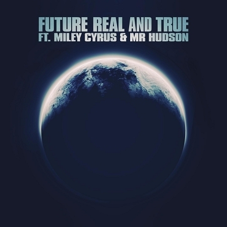Real and True (feat. Miley Cyrus & Mr Hudson) 專輯封面