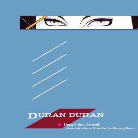 Hungry Like the Wolf [Steve Aoki vs. Duran Duran New York Werewolf Remix] 專輯封面
