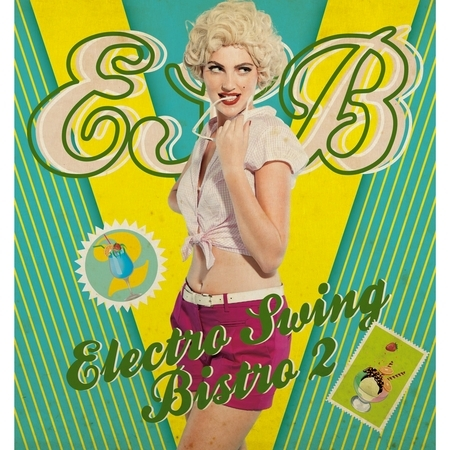Electro Swing Bistro 2 專輯封面