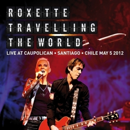 Travelling The World Live at Caupolican, Santiago, Chile May 5, 2012 專輯封面