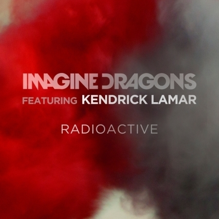 Radioactive (feat. Kendrick Lamar) 專輯封面