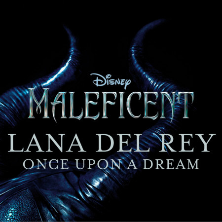 Once Upon a Dream (from ''Maleficent'') (Original Motion Picture Soundtrack) 專輯封面
