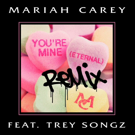 You're Mine (Eternal) (feat. Trey Songz) [Remix] 專輯封面