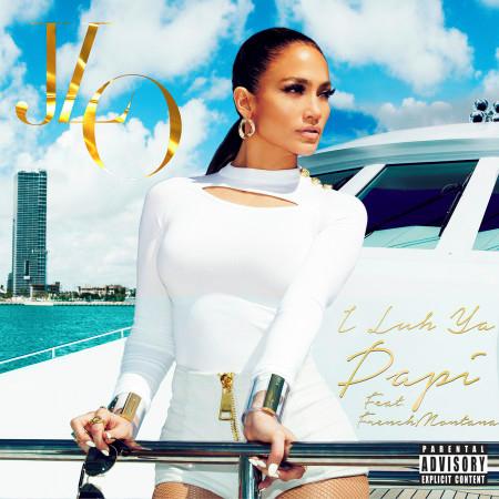 I Luh Ya Papi (feat. French Montana) - Explicit 專輯封面