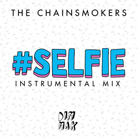 #SELFIE (Instrumental Mix) 專輯封面