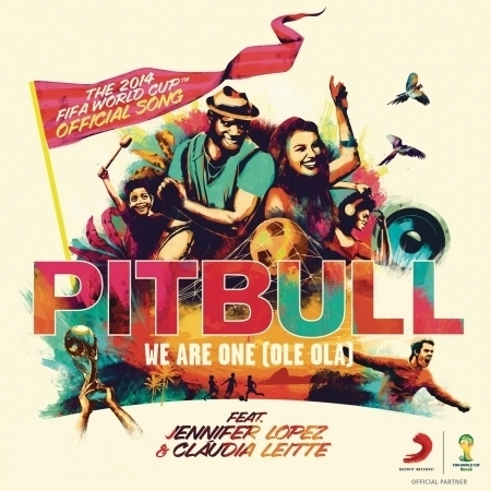 We Are One (Ole Ola) [The Official 2014 FIFA World Cup Song] (feat. Jennifer Lopez & Claudia Leitte) 專輯封面