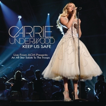 Keep Us Safe (Live from ACM Presents: An All-Star Salute to the Troops) 專輯封面