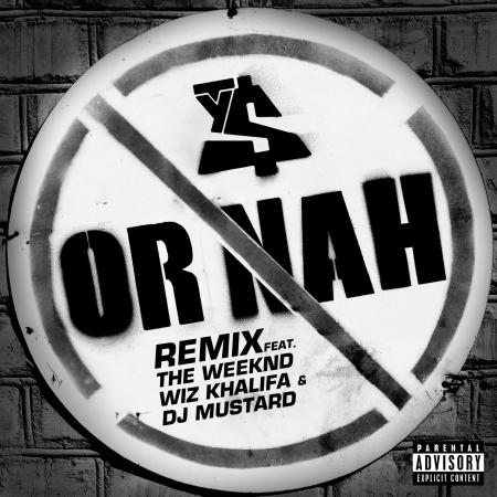 Or Nah (feat. The Weeknd, Wiz Khalifa and DJ Mustard) 專輯封面