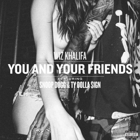 You And Your Friends (feat. Snoop Dogg & Ty Dolla $ign) 專輯封面
