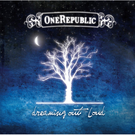 Dreaming Out Loud (International iTunes Deluxe Version) 專輯封面