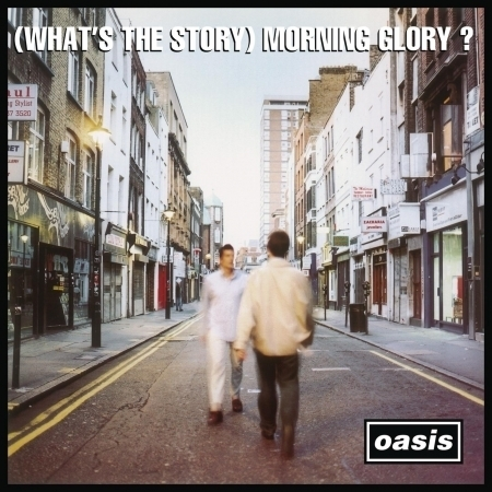 (What's The Story) Morning Glory? [Remastered] 專輯封面