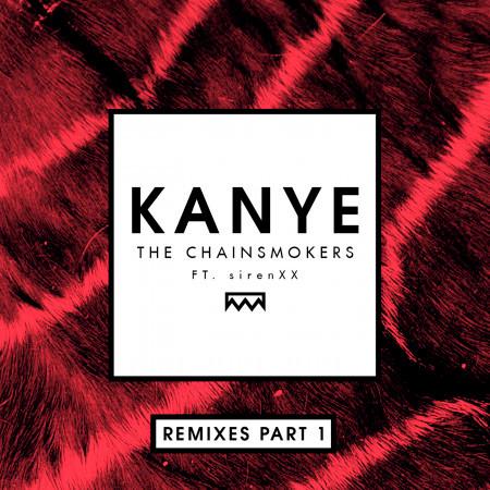 Kanye (feat. sirenXX) [Remixes Part 1] 專輯封面