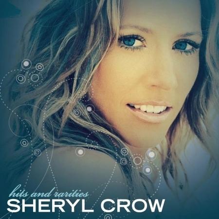 Sheryl Crow - Hits & Rarities 專輯封面