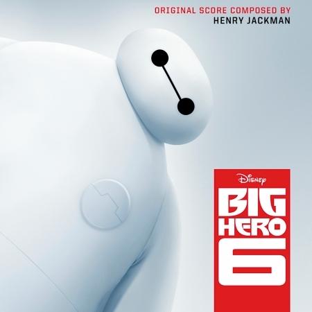 Big Hero 6 (Original Motion Picture Soundtrack) 專輯封面