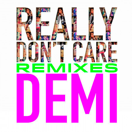 Really Don't Care Remixes 專輯封面