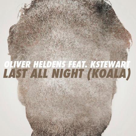 Last All Night (Koala) [feat. KStewart] 專輯封面
