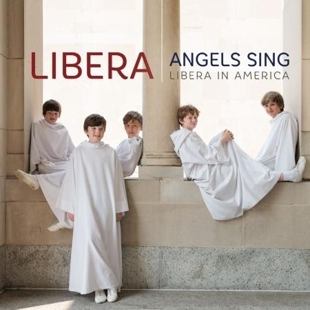 Angels Sing - Libera in America 幸福天籟 專輯封面