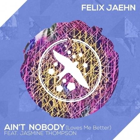 Ain't Nobody (Loves Me Better) 專輯封面