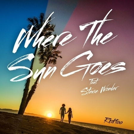 Where The Sun Goes (feat. Stevie Wonder) 專輯封面
