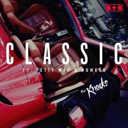 Classic (feat. Fetty Wap & Powers) 專輯封面