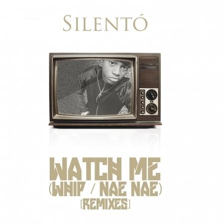 Watch Me (Whip / Nae Nae) (Remixes) 專輯封面