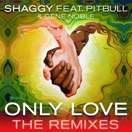 Only Love (Feat. PitBull, Gene Noble) [The Remixes] 專輯封面