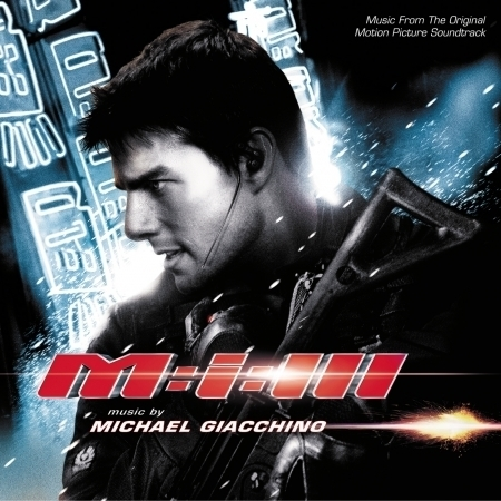 Mission: Impossible III (Music From The Original Motion Picture Soundtrack) 專輯封面