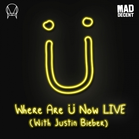 Where Are Ü Now (with Justin Bieber) [2016 Live Edit] 專輯封面